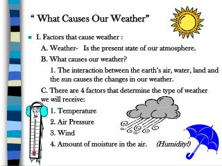 """ What Causes Our Weather"""