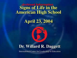 Signs of Life in the  American High School April 23, 2004