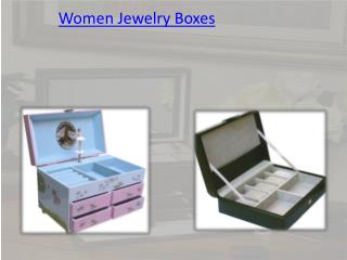 Women Jewelry Boxes