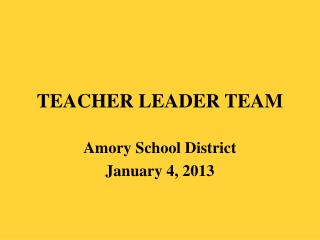 TEACHER LEADER TEAM