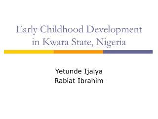 Early Childhood Development in Kwara State, Nigeria