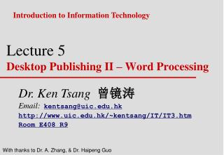 Lecture 5 Desktop Publishing II – Word Processing