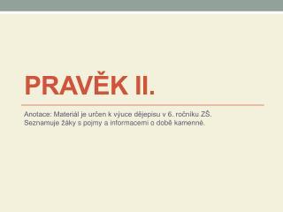 Pravěk II.