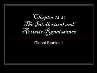 Chapter 12.2: The Intellectual and Artistic Renaissance