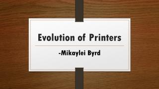 Evolution of Printers