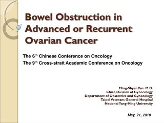 Bowel Obstruction in Advanced or Recurrent Ovarian Cancer