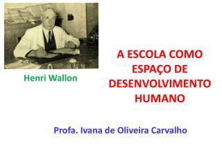 A escola como espaço de desenvolvimento humano