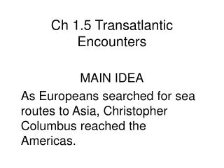 Ch 1.5 Transatlantic Encounters