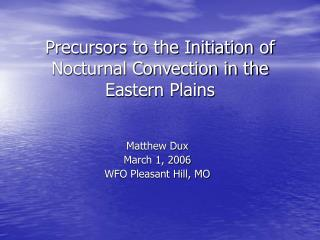 Precursors to the Initiation of Nocturnal Convection in the Eastern Plains