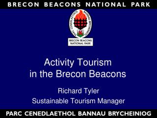 Activity Tourism  in the Brecon Beacons