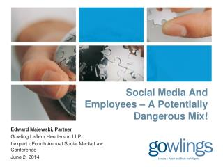 Social Media And Employees – A Potentially Dangerous Mix!
