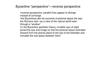 "Byzantine ""perspective""—reverse perspective"