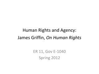Human Rights and Agency:  James Griffin,  On Human Rights