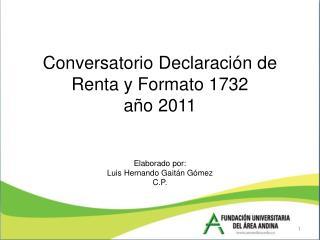 Formulario 110: (99 Reglones) Con la Resolución  000017: (27-02-2012)