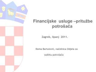Financijske  usluge –pritužbe                    potrošača