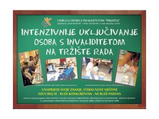 """Program: """"Intenzivnije uključivanje osoba s invaliditetom na tržište rada"""""""