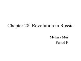 Chapter 28: Revolution in Russia