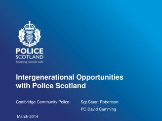 Intergenerational Opportunities with Police Scotland