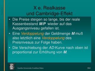 X e. Realkasse  und Cambridge-Effekt