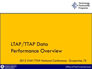 LTAP/TTAP Data  Performance Overview
