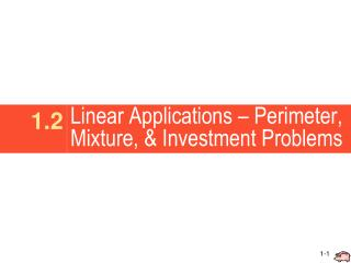 Linear Applications – Perimeter, Mixture, & Investment Problems