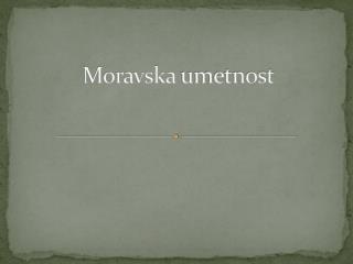 Moravska umetnost