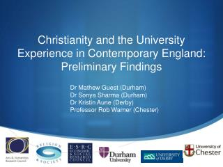 Christianity and the University Experience in Contemporary England:  Preliminary Findings