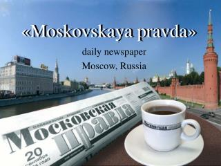 daily newspaper Moscow, Russia