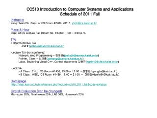 CC510 Introduction to Computer Systems and Applications Schedule of 2011 Fall