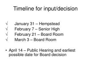 Timeline for input/decision