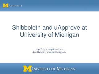 Shibboleth and uApprove at University of Michigan