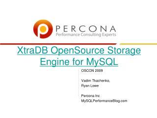XtraDB OpenSource Storage Engine for MySQL