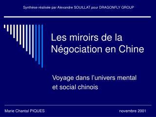 Les miroirs de la N gociation en Chine