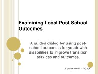Examining Local Post-School Outcomes