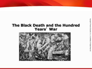 The Black Death and the Hundred Years �  War