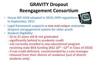 GRAVITY Dropout Reengagement Consortium