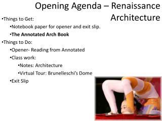 Opening Agenda – Renaissance Architecture