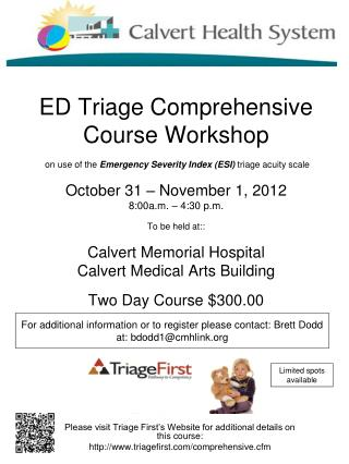 Please visit Triage First's Website for additional details on this course: