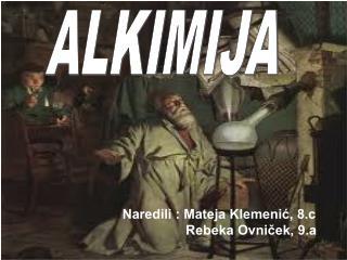 Naredili : Mateja Klemenić, 8.c                  Rebeka Ovniček, 9.a