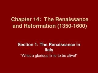 Chapter 14:  The Renaissance and Reformation (1350-1600)