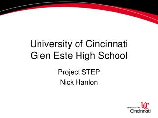 University of Cincinnati Glen Este High School