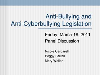 Anti-Bullying and  Anti-Cyberbullying Legislation