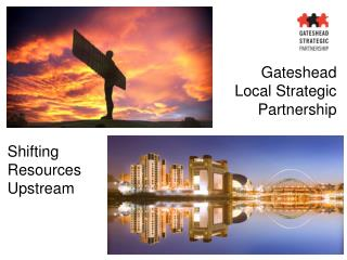 Gateshead  Local Strategic Partnership
