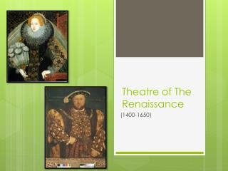 Theatre of The Renaissance