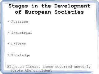 Stages in the Development of European Societies