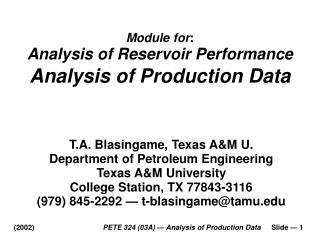 PETE 324 03A   Analysis of Production Data