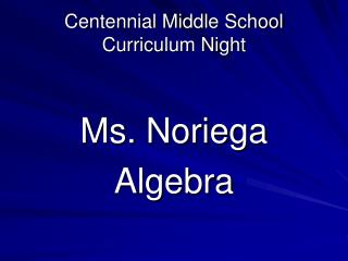 Centennial Middle School Curriculum Night