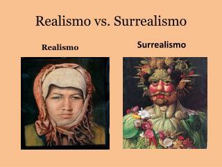 Realismo vs. Surrealismo