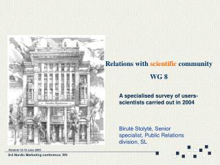 Relations with  scientific  community WG 8