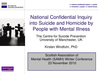 National Confidential Inquiry into Suicide and Homicide by People with Mental Illness